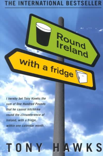 Round Ireland With a Fridge By Hawks, Tony