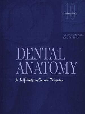 Dental Anatomy By Karst, Nancy Shobe/ Smith, Sarah K.