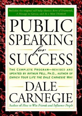 Public Speaking for Success By Carnegie, Dale/ Pell, Arthur R.